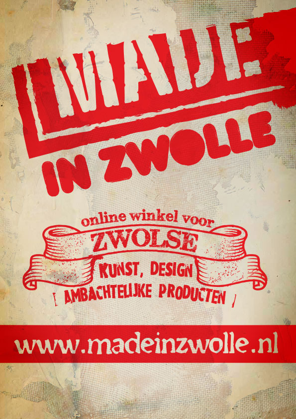 Made in Zwolle